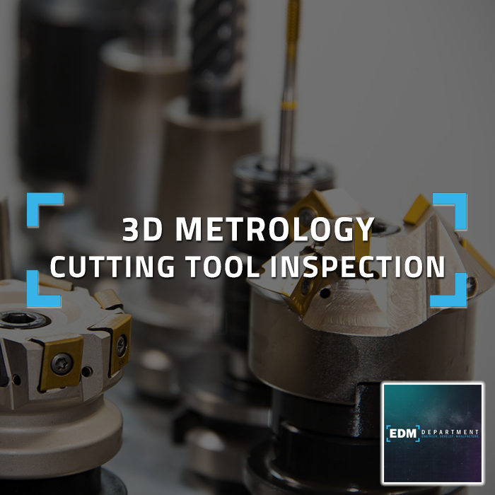 3D Metrology Cutting Tool Inspection