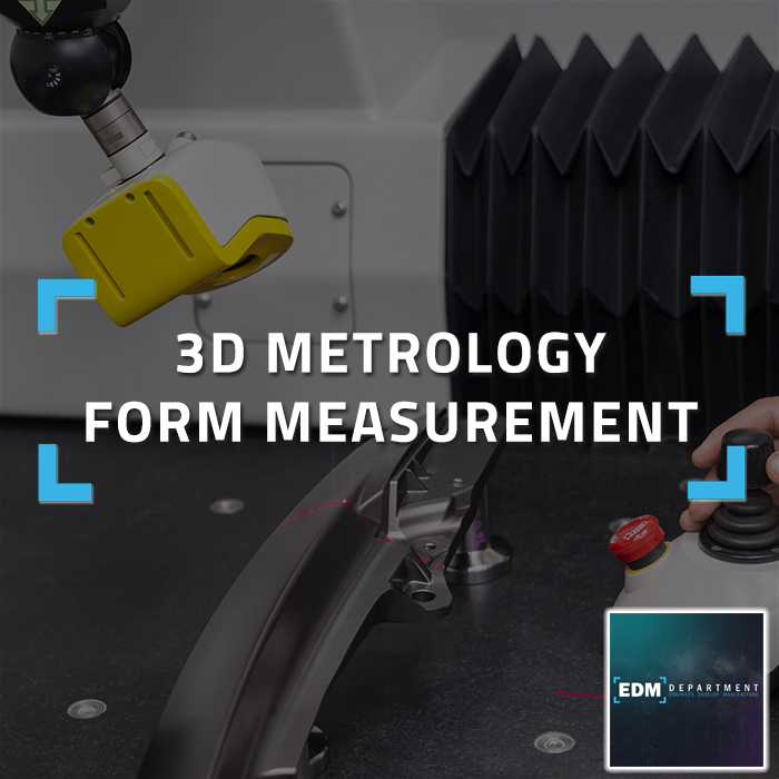 3D Metrology Form Measurement