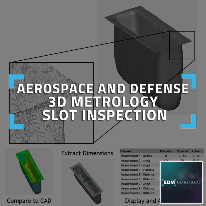 Aerospace and Defense 3D Metrology Slot Inspection