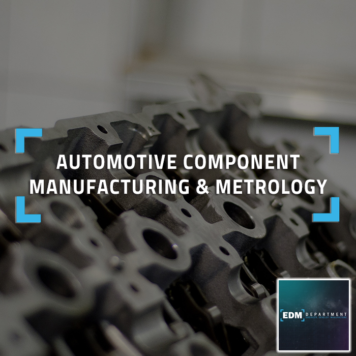 Automotive Component Manufacturing & Metrology