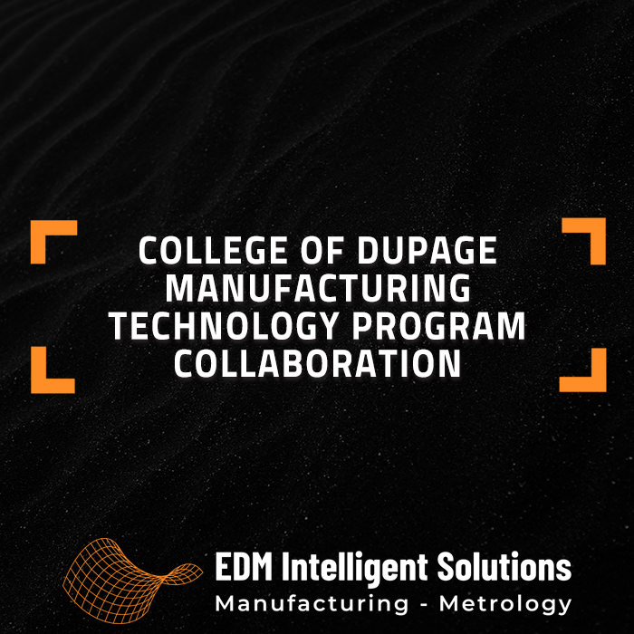 College of DuPage Manufacturing Technology Program Collaboration