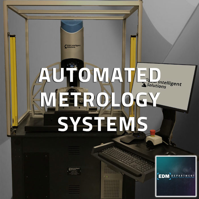 Automated Metrology Systems from EDM Department Inc