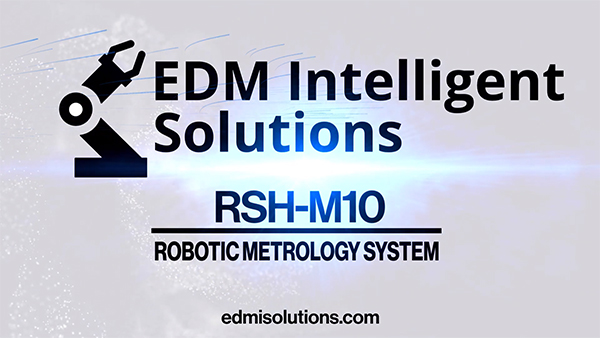 RSH-M10 ROBOTIC 3D METROLOGY INSPECTION SYSTEM – AUTOMATIC INSPECTION ROUTINE PROGRAMMING