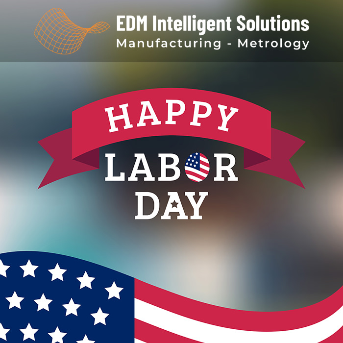 Happy Labor Day from EDM Intelligent Solutions