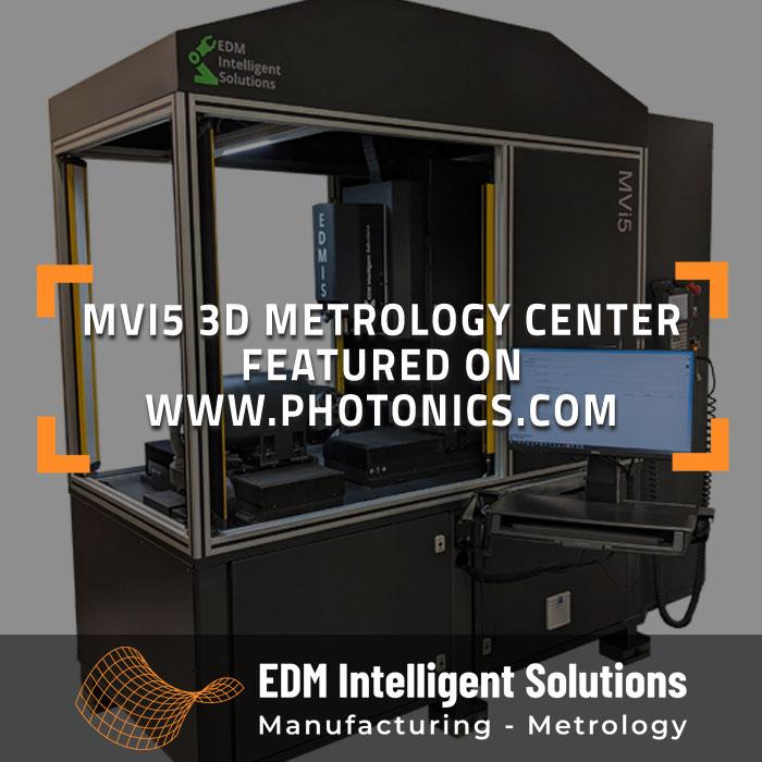 MVi5 3D Metrology Center Featured on Photonics.com