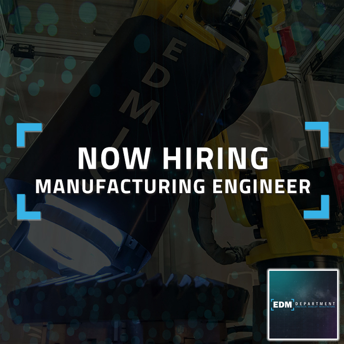 Now Hiring - Manufacturing Enginer