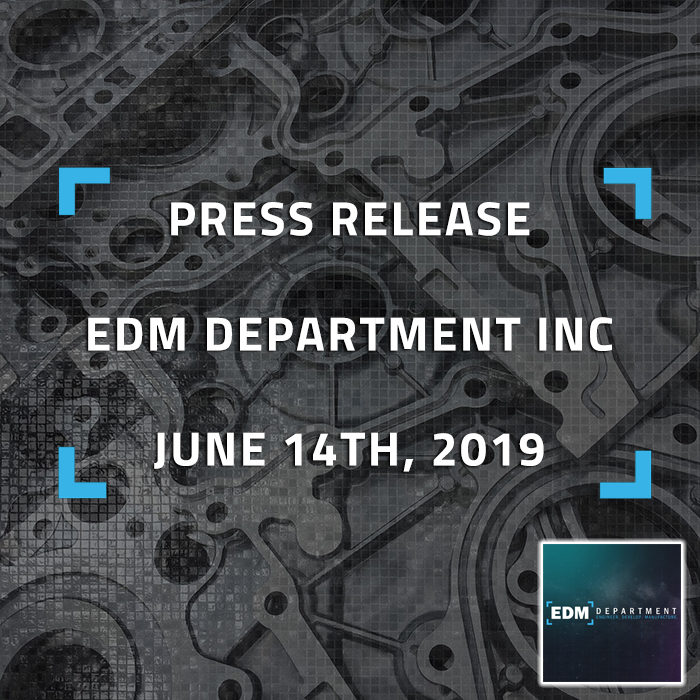Press Release - EDM Department Inc. - June 14th, 2019