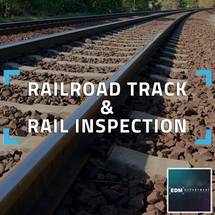 Railroad Track & Rail Inspection