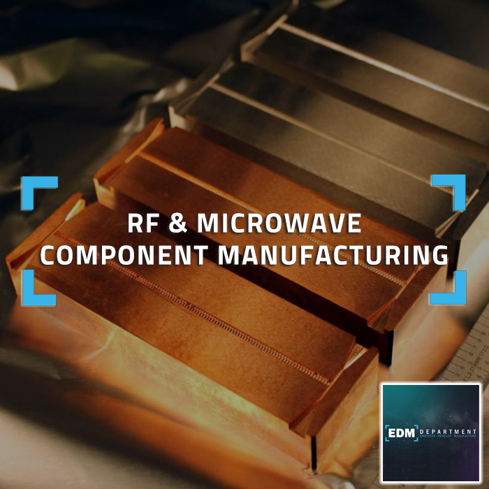 RF & Microwave Component Manufacturing