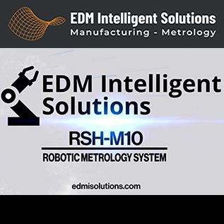 Robotic 3D Metrology Inspection System - RSH-M10 - EDM Department Inc.