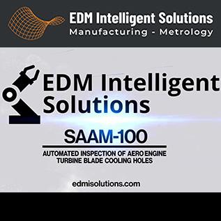Automated Inspection Of Aero Engine Turbine Blades - SAAM-100 - EDM Department Inc.