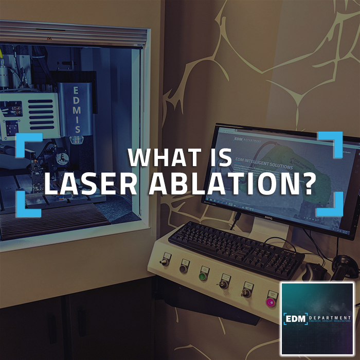 What is Laser Ablation?